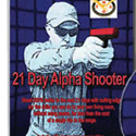 21 Day Alpha Shooter