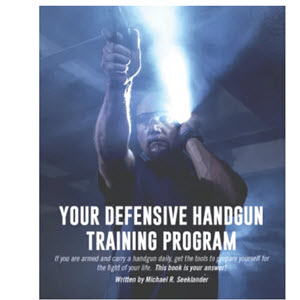 Defensive Handgun Training Drills Book